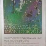 2012/05/09/ Mark McGuire  @ 代官山UNIT