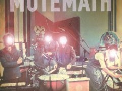 Mutemath ‐‐Review‐‐