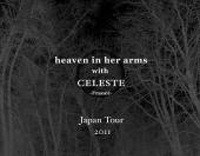 2011/05/05 heaven in her arms with CELESTE @ 名古屋HUCK FINN