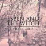 Esben And The Witch ‐‐Review‐‐