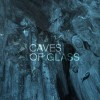 Caves of Glass ‐‐Review‐‐