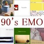 90's EMOを巡る旅