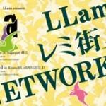 2011/05/03 LLama / レミ街 / NETWORKS @ 名古屋TOKUZO