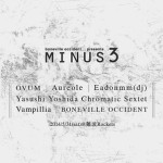 2014/05/31 boneville occident presents 「MINUS 3」 @ 難波ROCKETS