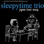 2014/07/19 sleepytime trio Japan Tour 2014 @ 名古屋タイトロープ