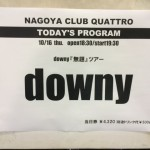 2014/10/16 downy 『無題』 TOUR @ 名古屋クラブクアトロ
