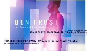 2014/10/01 Ben Frost「A U R O R A live in JAPAN」 @ 大阪COMPASS