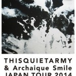 2014/10/19 THISQUIETARMY & Archaique Smile JAPAN TOUR 2014 FINAL @ 吉祥寺WARP