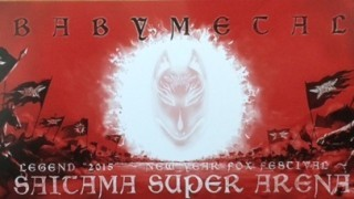 """2015/01/10 BABYMETAL 「LEGEND""""2015"""" ~新春キツネ祭り~」 @ さいたまスーパーアリーナ"""