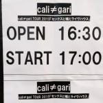 2015/06/14 cali≠gari TOUR 2015「セックスと嘘とライヴハウス」 @ 名古屋ボトムライン