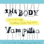 2015/06/20 いいにおいのするthe body Japan Tour2015 @ 名古屋新栄VIO