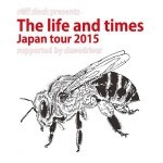2015/12/05 The Life And Times 「JAPAN TOUR 2015」@ 今池HUCKK FINN