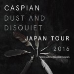 2016/03/06 Caspian JAPAN TOUR 2016 @ 下北沢ERA