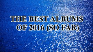 2016年上半期ベストアルバム10